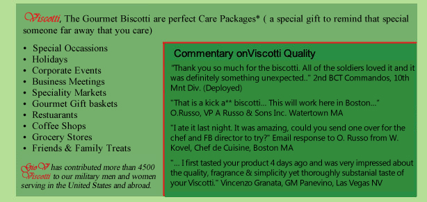 viscotti, the gourmet biscotti are perfect for carepackages, special occassions, corporate events, business meetings, wine tastings, gourmet baskets and family treats